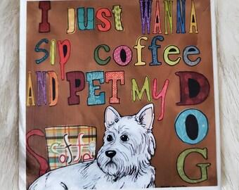 Pet My Dog coaster, West Highland Terrier, Westie