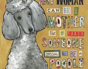 Poodle Mom, art print