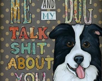Talk Shit, Border Collie art print