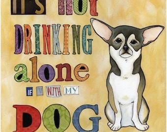 Drinking Alone, chihuahua dog art print