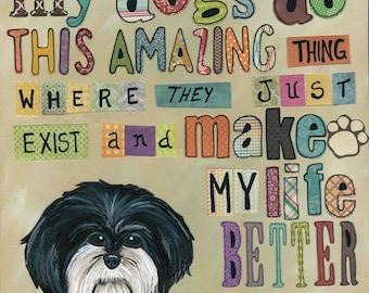 Make My Life Better, dog art print