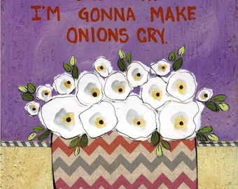 DISCOUNTED Onions Cry