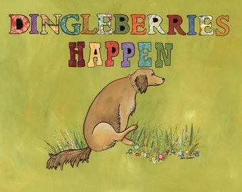 Dingleberries Happen, art print