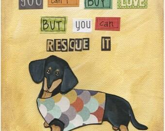 Rescue It Doxie, art print