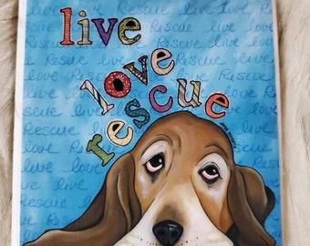 Live Love Rescue coaster, basset hound dog