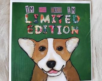 Limited Edition coaster, corgi dog