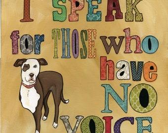 Speak For Those, art print