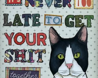 Never Too Late, cat art print