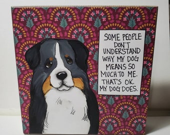 My Dog Does, original painting