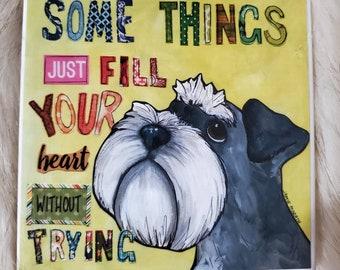 Fill Your Heart coaster, schnauzer dog