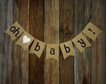 Baby Shower Decoration OH BABY Burlap Baby Banner - Baby Announcement, Baby Photo Prop, Party Decor
