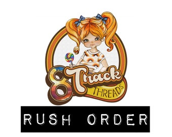 RUSH ORDER (This is not an upgraded shipping method)