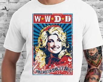 WWDD  What Would Dolly Do? White T-Shirt. White Color. Dolly Parton. Knoxville. Nashville. Tennessee.