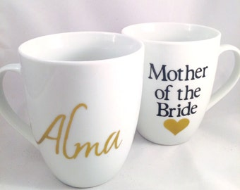 Mother of the Bride coffee mug in gold and white- custom coffee mugs- mother of the bride gifts- bridesmaid gifts- mom coffee mug