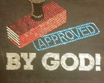 Approved BY GOD!