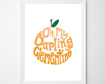Clementine . Oh My Darling Clementine light orange print . printable download . clementine baby . clementine print . clementine nursery