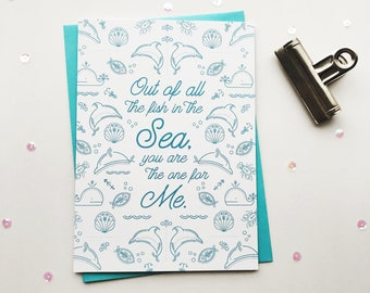Out of all the Fish in the Sea card . valentine's day card . anniversary card . card for boyfriend . husband card . wife card . girlfriend