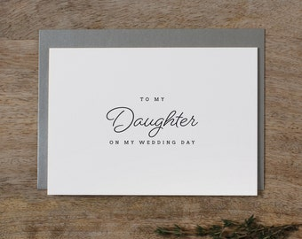 To My Daughter On My Wedding Day Card - Daughter Wedding Card, Wedding Stationery, To My Daughter Thank You Wedding Card, Wedding Note, K1