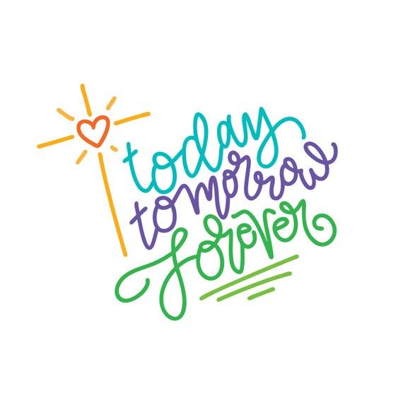 Easter svg, Today Tomorrow Forever svg, handlettering easter svg, Cross svg, heart svg, Christian SVG