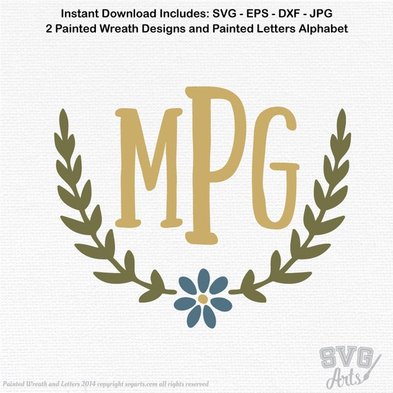 Monogram letters svg, hand painted lettering plus 2 monogram Frame designs bundle, wreath svg and daisey frame svg, dxf files included
