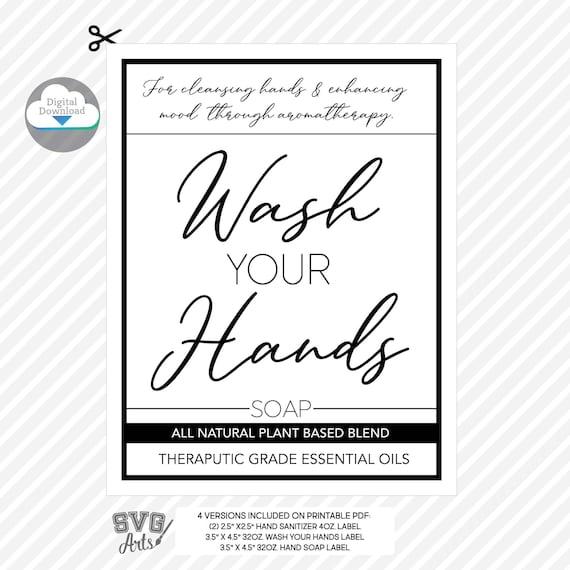 Wash Your Hands Labels |  Hand Soap | Hand Sanitizer | Essential Oil Label | Bottle Label Bundle - 4oz 8oz 32oz | Printable PDF | minimalist