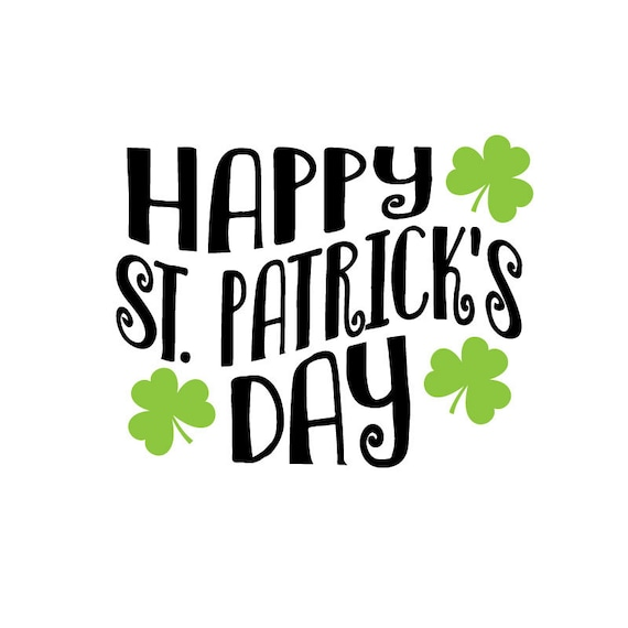 Happy St Patrick's Day SVG, EPS, JPG, and dxf