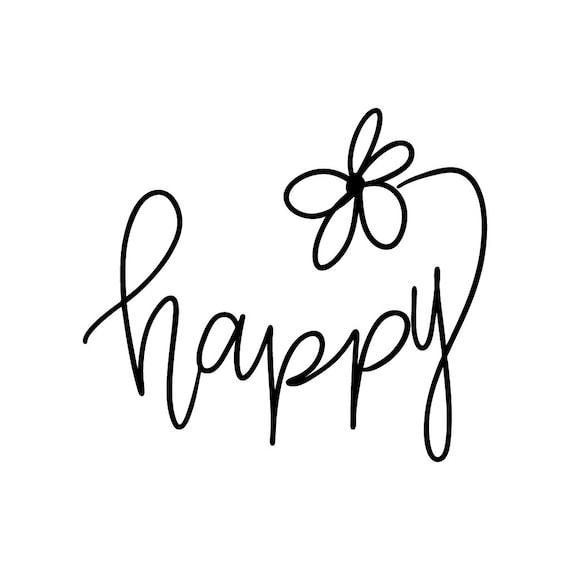 Happy SVG, Feel Good SVG, Mindfulness SVG, Life is Happy, Smile svg, joy svg, spring svg, summer svg, t-shirt svg
