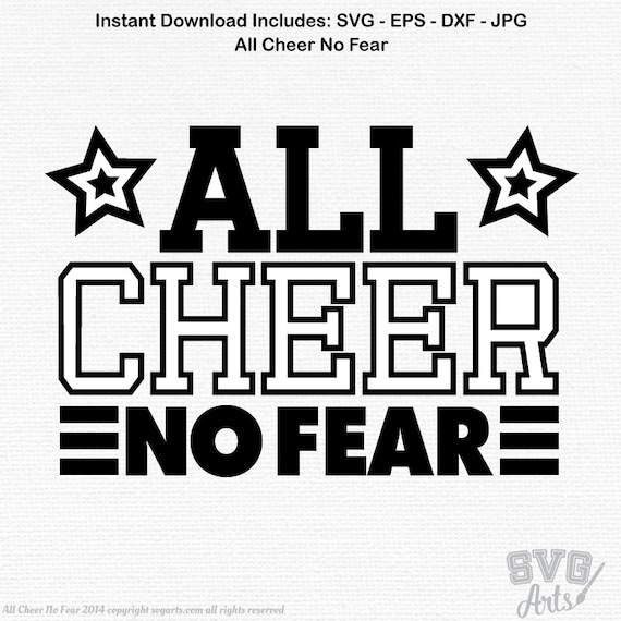 Cheerleading Design - All Cheer No Fear  - Perfect for t-shirts, cups, banners - svg, eps, dxf, jpg