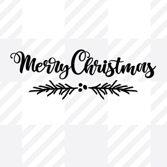 Merry Christmas SVG, Christmas SVG, Bough Of Holly SVG, Front door Christmas Pine Branch Art,  Modern Calligraphy svg, Cricut, svg cut file