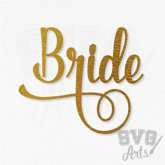 Bride Calligraphy - SVG - EPS - DXF Files for print and cutting