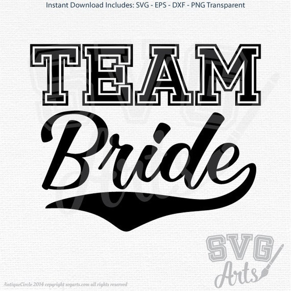 Team Bride Sports Design - SVG - EPS - DXF & Png Files for print and cutting