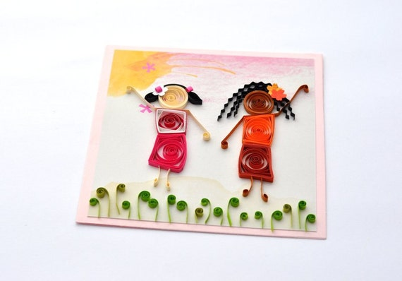 Paper Quilling Best Friend Card Sister Birthday Card Etsy