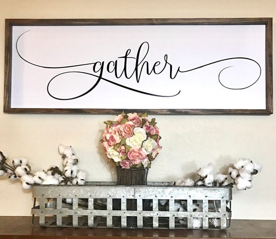 Gather Sign Wood Sign