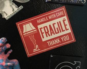 Magnet of FRAGILE mailing label - A Christmas Story, leg lamp, stocking stuffer