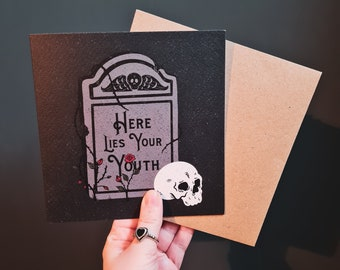 Here Lies Your Youth Birthday Card
