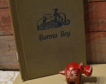 Burma Boy by Willis Lindquist Pictures by Nicolas Mordvinoff - A Boy and His Elephant - 1953 Hardcover Junior Literary Guide Classic Book
