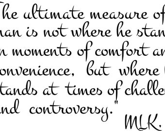 Ultimate Measure of a Man Wall Quote