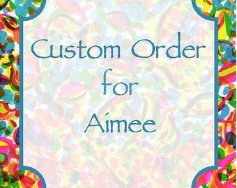 Custom Order Aimee