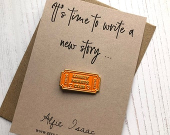 It's time to write a new story .. - Ticket Enamel Pin Badge Gift