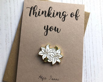 Thinking of you - Flower Lily's Enamel Pin Badge Gift