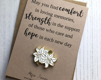 May you find comfort in loving memories …  - Flower Lily's Enamel Pin Badge Gift