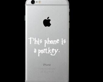 This Phone is a Portkey (Harry Potter) Phone Decal