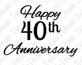 Happy 40th Anniversary SVG/DXF for Download