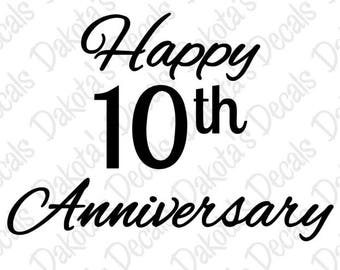 Happy 10th Anniversary SVG/DXF for Download