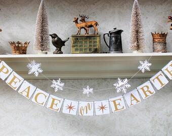Christmas Banners, CHRISTMAS SIGNS, Peace on Earth, Rustic Christmas Decorations, Snowflake Garland