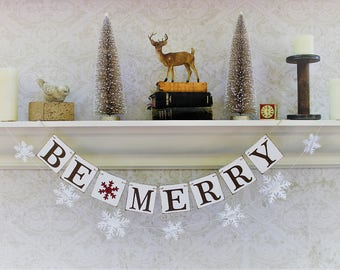 Christmas Banners - CHRISTMAS SIGNS - Be MERRY - Red Glitter Snowflakes - Rustic Christmas