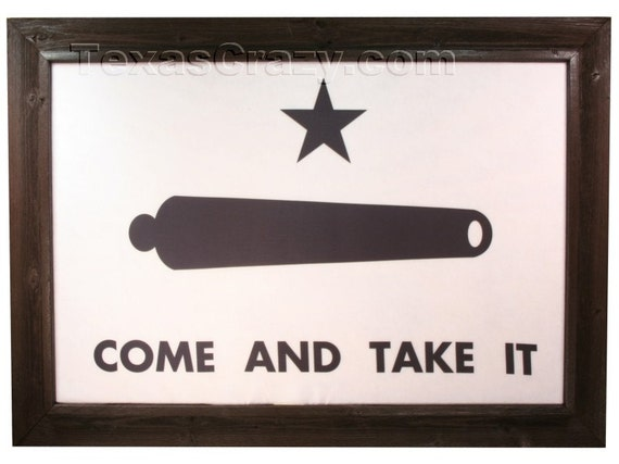 Dark Framed 3 X 5 Foot Gonzales Come And Take It Flag Texas Etsy