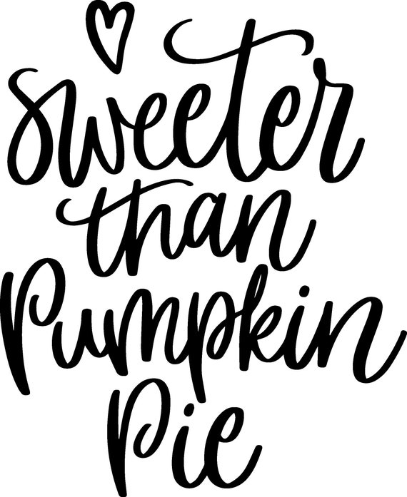 sweeter than pumpkin pie iron on decal htv etsy Sweeter in Men sweeter than pumpkin pie iron on decal htv