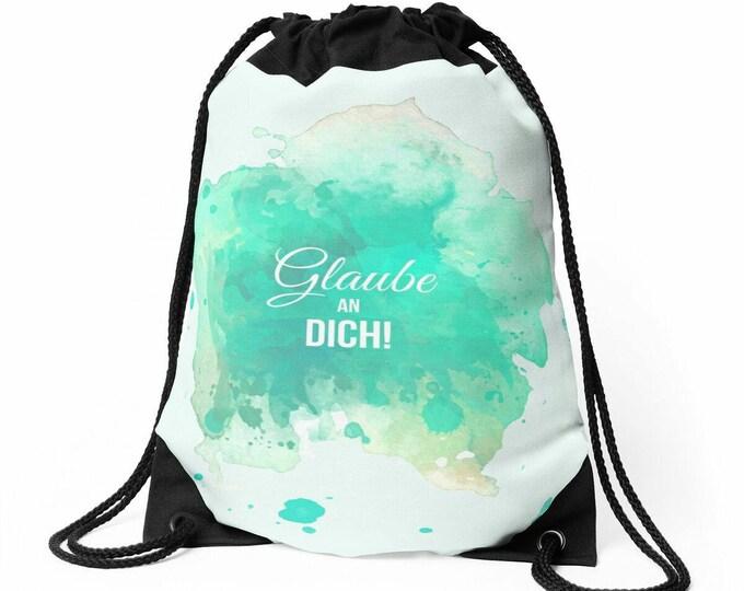 Believe in you!  © hatgirl.de | Small backpack / sports bag