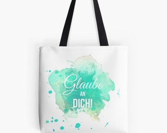 """Carrying bag shopper """"Believe in you"""" watercolor as a chic gift for Mother's Day"""